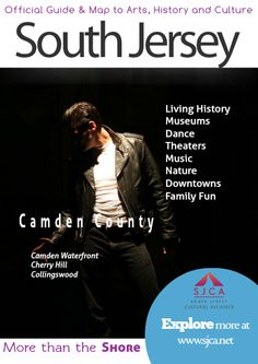 Official Guide & Map of Arts, History & Culture in South Jersey Camden County