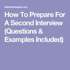 How To Prepare For A Second Interview (Questions & Examples Included) Interview Coaching, Interview Skills, Second Interview Tips, Job Interviews, Second Interview Questions, This Or That Questions, Interview Techniques, Job Hunting Tips, Job Help
