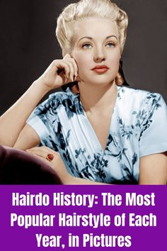 Hairdo History: The Most Popular Hairstyle of Each Year, in Pictures