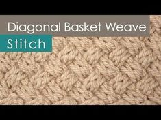 How to Knit the Basket Weave Stitch Diagonal Braided + Woven Cables Easy Free Knitting Pattern + Video Tutorial with Studio Knit Cable Knitting Patterns, Knitting Stiches, Loom Knitting, Free Knitting, Knitting Tutorials, Knit Stitches, Stitch Crochet, Tunisian Crochet, Crochet Granny
