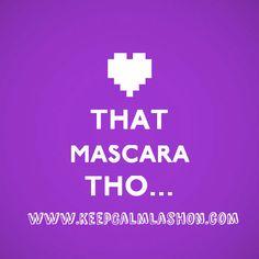 That mascara tho... ;)  #lashlove #lashboss #lashgirlmarketing #keepcalmlashon   http://keepcalmlashon.com