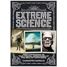 Extreme Science by Phil Clarke, available at Book Depository with free delivery worldwide. Books To Read, My Books, Science Books, Film Music Books, Time Travel, Free Ebooks, Adventure Travel, Knowledge, Hilarious