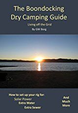 What's the fun in driving your motorhome to a crowded campground on the edge of a city. If you have an RV, you really have to go boondocking and get away from it all.