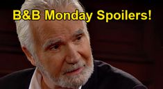 The Bold and the Beautiful Spoilers: Monday, October 25 – Eric's Next Move After Donna Cures ED – Angry Quinn Vents to Shauna   Celeb Dirty Laundry
