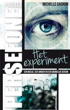 Project Persefone. Het experiment - geschreven door Michelle Gagnon. Young Adult fiction Geschreven als 'de Millennium-trilogie voor jongeren'