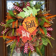 Its Fall Ya'll wreath   www.facebook.com/southernsass