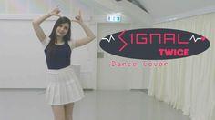 Twice  (트와이스) - SIGNAL  Dance Cover