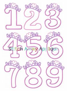 Princess Crown Number Set Numbers by StitchAwayApplique Machine Embroidery Applique, Embroidery Files, Banner Doodle, Photo Bookmarks, Personalized Birthday Shirts, Bullet Journal Lettering Ideas, Hand Lettering Alphabet, Birthday Numbers, Letters And Numbers