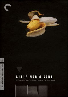Criterion Collection: Mario Kart. This is HYSTERICAL. And awesome.