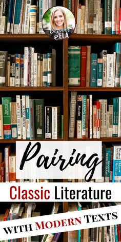 Ideas for Pairing Classic Lit with Modern Lit — Bespoke ELA