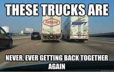 These trucks are never, ever getting back together.