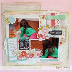 You Are Simply Wonderful layout by Juliana Michaels