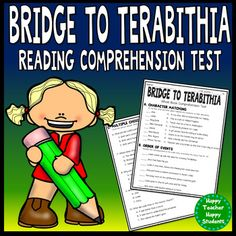 Bridge to Terabithia 4-page test includes: 8 Character Matching questions, 7 Sequence of Events questions, 10 Multiple Choice questions, and 3 Short Answer Response. This Bridge to Terabithia test includes Answer Key as well! Test includes 50 possible points.