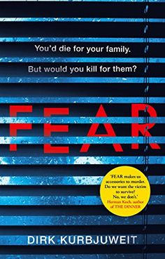 Fear: The most original thriller of 2018 by Dirk Kurbjuweit https://www.amazon.co.uk/dp/B06XKB39DK/ref=cm_sw_r_pi_dp_x_lmEeAbYJTTQ91