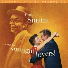"Frank Sinatra - ""Songs For Swingin' Lovers"" (Original Master Recording))"