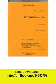 Teachers Manual to Constitutional Law (9780735577183) Erwin Chemerinsky , ISBN-10: 0735577188  , ISBN-13: 978-0735577183 ,  , tutorials , pdf , ebook , torrent , downloads , rapidshare , filesonic , hotfile , megaupload , fileserve
