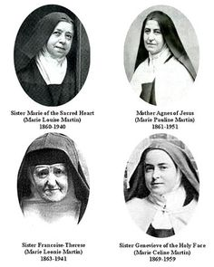 These are St. Therese's blood sisters:  three were Carmelites with her in the Lisieux Carmel and one was a Visitation nun in Caen. Above:  top left to bottom right:  Marie (Sr. Marie), Pauline (Mot...