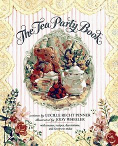 The Tea Party Book by Lucille Recht Penner, http://www.amazon.com/dp/0679824405/ref=cm_sw_r_pi_dp_RQSFrb08XQRQF
