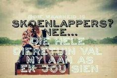 Vrek oulik! Quotes For Him, Love Quotes, Afrikaanse Quotes, Qoutes, Motivational Quotes, Marriage, Lol, Humor, My Love