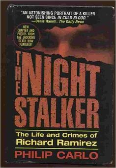 The Night Stalker: The Life and Crimes of Richard Ramirez. This is a MUST read book for true crime fans.