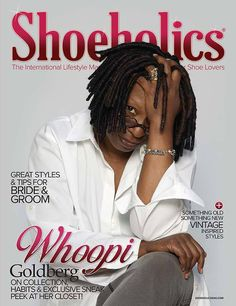Whoppi Goldberg for Shoeholics magazine! April-June 2015 issue now available at www.shoeholicsmag.com get your free copy now!