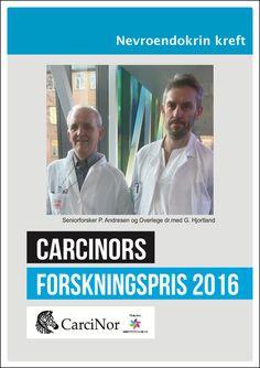 """På tampen av 2016 fikk overlege Dr. med Geir Olav Hjortland (avdeling for kreftbehandling) og seniorforsker Per Arne Andresen (gruppeleder, avdeling for patologi) ved Oslo universitetssykehus tildelt 50.000,- NOK fra CarciNors forskningsfond for sitt forskningsprosjekt """"Gen-forandringer i kreftsvulster hos pasienter med gastroenteropankreatiske nevroendokrine carcinomer (GEP-NEC)""""! Gratulerer og lykke til med prosjektet! #NETkreft #NETcancer #kreftforskning #cancerresearch #GEPNEC…"""