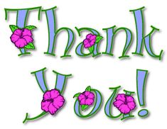 Thank You Flowers Clip Art Thank You Pictures, Thank You Images, Thank You Quotes, Thank You Messages, Thank U Cards, Thank You Greetings, Birthday Greetings, Happy Birthday, Thank You For Dinner