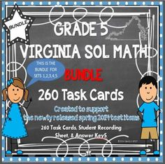BUNDLE of GRADE 5 VIRGINIA SOL MATH task cards includes sets 1, 2, 3, 4, and 5...for a total of 260 task cards.