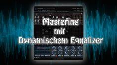[DE] Mastering mit dynamischem Equalizer. Erfahre hier wie man zuvor abgesenkte Frequenzen wieder zum Vorschein bringt.