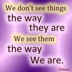 perception sayings - Bing images