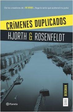 El templo de la lectura: Crímenes duplicados - Michael Hjorth y Hans Rosenfeldt