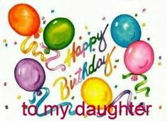 Happy Birthday To My Daughter Becky Free Signs Meals