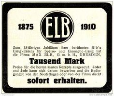 Original-Werbung/ Anzeige 1910 - ESSIG - ESSENZ / MAX ELB - DRESDEN - ca. 90 x…