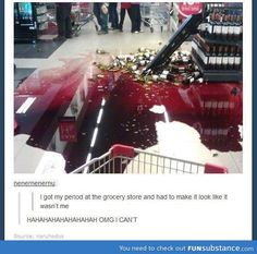 31 Period Humor Jokes That Are Way Too Real For Anyone Who's Had A Period Period at the grocerry store, my kind of sick humor Funny Shit, Funny Posts, Funny Cute, The Funny, Hilarious, Funny Stuff, Funny Blogs, Random Stuff, Haha