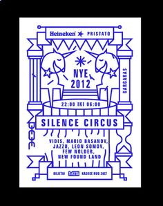 new year poster I did for Silence circus