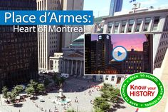 Place d'Armes: Heart of Montreal - Did you know that the city of Montreal, Canada was founded in 1642? In 2017 it will be 375 years old! At the heart of Old Montreal is Place d'Armes.  http://heritagemoment.com/webisodes/523-place-darmes-heart-of-montreal