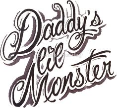 Daddy's Lil Monster - tattoo