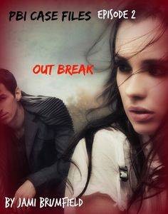 PBI Case Files: Outbreak - episode two (Paranormal Investigation Mystery Thriller Series) by Jami Brumfield Link: http://amzn.com/B00MS3MK0U