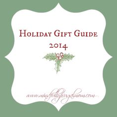 Holiday Gift Guide - All my Favorite Holiday gifts for ladies and gents - creative and unique gist that are sure to please!