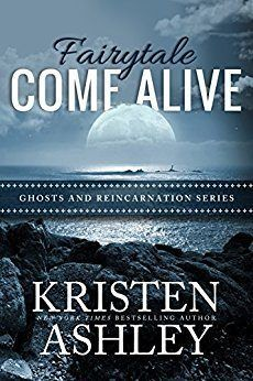 A Great Story with some Adventure (just a little) Book I just finished reading: Kristen Ashley Fairytale Come Alive.  I'll admit I wasn't so sure about this book. (I'm sorry I doubted you, K...  #AlphaMale #GhostsandReincarnationSeries #Paranormal #Parent/childcareworker #Performer/Celebrity #Redemption #Reunion #Scars #Torturedhero(ine) #Widow(er)