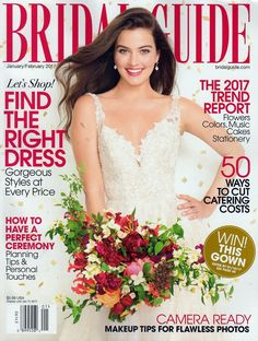 BRIDAL GUIDE MAGAZINE JANUARY FEBRUARY 2017 DRESSES WEDDING GOWNS CAMERA READY X