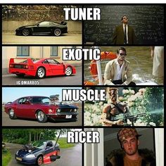 Whast type of Car Enthusiast are you? Tuner Exotic Muscle or Ricer Check out our Cool Products at our BIO Truck Memes, Car Humor, Nascar Memes, Funny Car Quotes, Street Racing Cars, Mechanic Humor, Tuner Cars, Really Funny Memes, Fast Cars