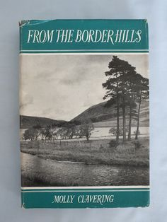 From The Border Hills - Molly Clavering