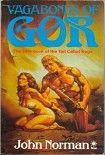 Vagabonds of Gor. Начните читать книги Norman John в электронной онлайн библиотеке booksonline.com.ua. Читайте любимые книги с мобильного или ПК бесплатно и без регистрации.