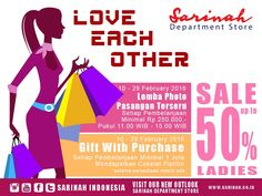 LOVE EACH OTHER....Lomba Photo Pasangan Terseru.....Gift With Purchase...