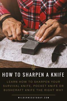 Learn how to sharpen your knife the right way with our knife sharpening guide. Make quick work when you go to sharpen your EDC, pocket, survival or bushcraft knife. This learning guide does a great job teaching this DIY survival skill. Survival Food, Camping Survival, Outdoor Survival, Survival Knife, Survival Prepping, Survival Skills, Outdoor Camping, Camping Gear, Survival Hacks