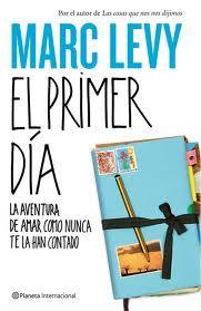 Libro favorito -El primer día - Marc Levy
