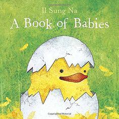 A Book of Babies by Il Sung Na http://www.amazon.com/dp/0553507796/ref=cm_sw_r_pi_dp_cMYnwb11FY71Z