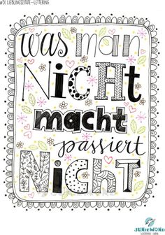 51-2017-lieblingszitat-lettering-02 Favorite Quotes, Best Quotes, Framed Words, Motivation, True Words, Happy Planner, Love Life, Hand Lettering, Texts
