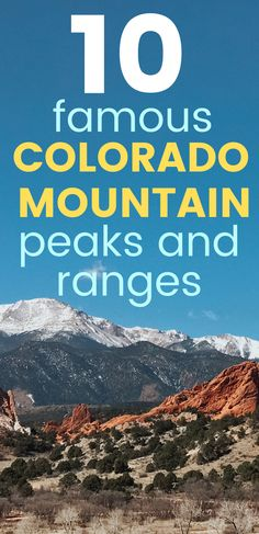 10 Famous Colorado Mountain Peaks & Ranges - With gorgeous views these Colorado fourteeners & mountains are famous for a reason. Find out why and how to explore each one from Pikes Peak to the Continental Divide. #coloradomountains #mountains #coloradopeaks #rockymountains Colorado City, Visit Colorado, Colorado Mountains, Rocky Mountains, Front Range, Continental Divide, Pikes Peak, Like A Local, Day Trip